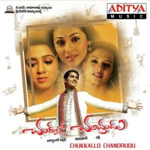 Chukkalo Chandrudu Songs