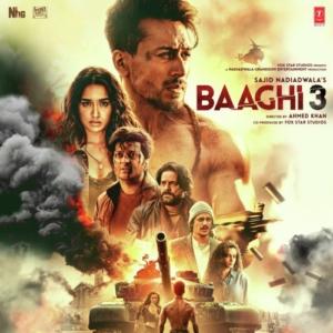 Baaghi 3 Songs