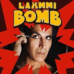 Laxmmi Bomb Songs
