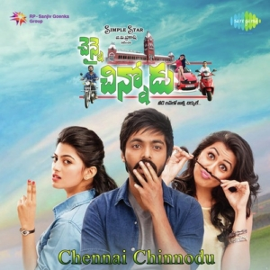 Chennai Chinnodu Songs