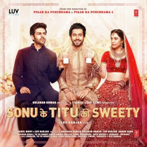 Sonu Ke Titu Ki Sweety Songs