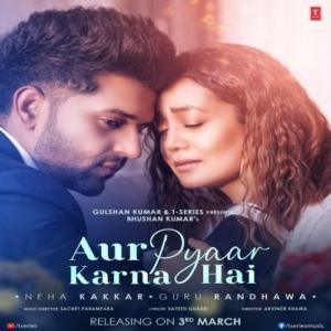 Aur Pyaar Karna Hai Hindi Song