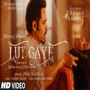 Lut Gaye Song Download