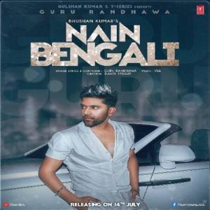 Nain Bengali Mp3 Song