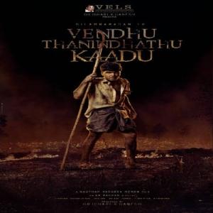 Vendhu Thanindhathu Kaadu Movie Songs